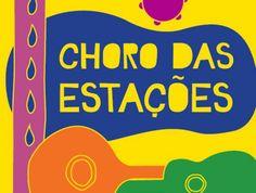 O projeto Choro das Estações promove um encontro musical na Vila Mara, no Brás e no centro. A entrada é Catraca Livre.
