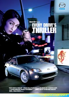 Mazda MX-5 ... Every Drive's a Thriller