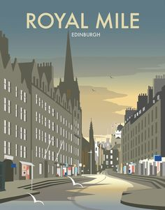This Royal Mile - Edinburgh Art Print is created using state of the art, industry leading Digital printers. A stunning Art Print featuring the design of Royal Mile, Edinburgh, Scotland. Posters Uk, Railway Posters, Art Deco Posters, Portsmouth, British Isles Travel, Royal Mile Edinburgh, Scottish Culture, Tourism Poster, National Park Posters