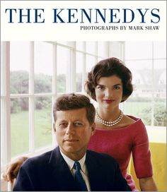 the kennedys | photographs by mark shaw (reel art press)