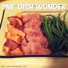 One Dish Wonder: Dinner Made Easy | Feel Good Nutrition | paleo, clean eating, whole 30 | Ingredients: starchy vegetable, allowed protein, non-starchy vegetable allowed oil, allowed spices | www.feelgoodnutrition.us