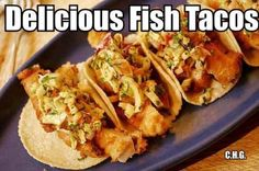 Fish Tacos can be oh so delicious and healthy for you.