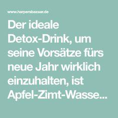 Der ideale Detox-Drink, um seine Vorsätze fürs neue Jahr wirklich einzuhalten, ist Apfel-Zimt-Wasser! Erfrischend und entgiftend. So geht's!