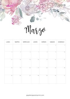 Calendario para imprimir Marzo - 2019  #calendario #imprimir #marzo #march #printable #freebie #gratis #papeleria #stationary #flores #flowers #nature