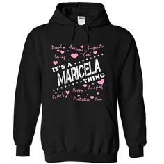 Its a MARICELA Thing - #grandparent gift #bridal gift. ACT QUICKLY => https://www.sunfrog.com/Names/Its-a-MARICELA-Thing-fexrzrlkts-Black-10249767-Hoodie.html?68278