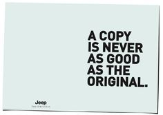 The Print Ad titled COPY was done by KNSK Werbeagentur advertising agency for product: Jeep Grand Cherokee (brand: Jeep) in Germany. It was released in the Jun 2005.