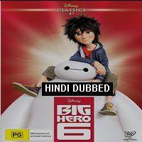 Big Hero 6 2014 Hindi Dubbed Movie Watch Online Big Hero 6 Big