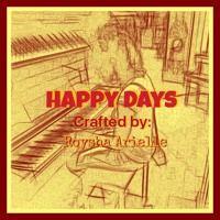 Happy Days by Roysha Arielle on SoundCloud