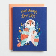 Show mom whooo loves her with this sweet and sentimental card. Royal blue card features a sweet mama and baby owl graphic surrounded by an elegant floral design. Gold foil font on front reads Owl a