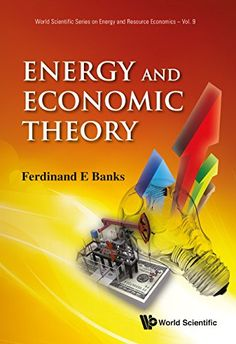 Energy and economic theory / Ferdinand E. Banks