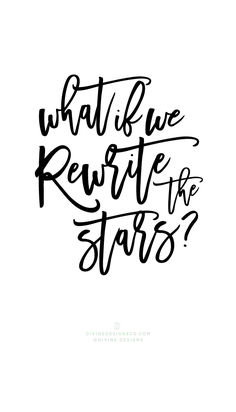 What if we rewrite the stars The Greatest Showman Quotes and Lyrics Hugh Jackman PT Barnum Zac Efron Zendaya Keala Settle Divine Designs Co Printable BUNDLE PTBarnum Song Quotes, Tattoo Quotes, Calligraphy Quotes Lyrics, Calligraphy Writing, Quotable Quotes, Funny Quotes, 17th Birthday Quotes, Birthday Ideas, Birthday Gifts