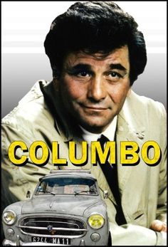 """""""Columbo"""" The rumpled detective (Peter Falk) with the great old car!"""