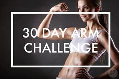 Sculpted, toned arms in 30 days. Give our 30 day arm challenge a try. A Well toned arms not only help you rock the LBD you are saving for the next party but also broadcast your good health and communicate confidence, one of 7 essential female traits men find attractive, reported Fox News Magazine.