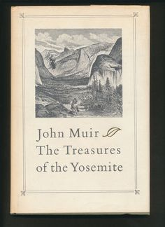 """reprint of John Muir's 1890's book """"Treasures of the Yosemite"""" 1970 by mudintheUSA on Etsy"""