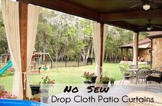 no sew curtains from drop cloths. These would be great on the back patio! Plus I love the braided drop cloth tieback Outside Curtains, Outdoor Curtains For Patio, Porch Curtains, Privacy Curtains, Sewing Curtains, Easy Curtains, Burlap Curtains, Diy Pergola, Diy Patio
