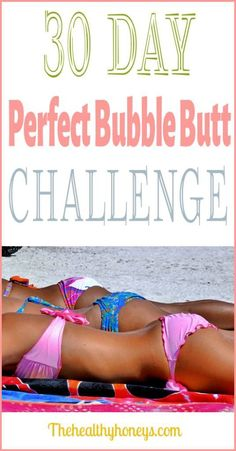 Perfect bubble butt workout challenge the healthy honeys fitness
