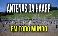 Antenas da HAARP em Todo Mundo