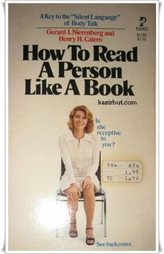 How to Read a Person Like a Book By Gerard I. Nierenberg & Henry H. Calero English | Pdf | 136 pages | 2 MB Interpersonal Relations, Stress Management