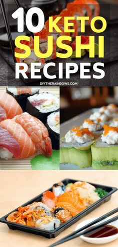 You're on diet but you don't have enough time to cook. So, sushi might be your solution for healthy meals. If you still wonder about keto sushi, try these 10 recipes of sushi without carb now. Then, you will love it.
