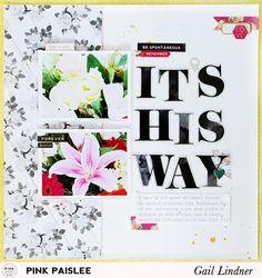C'est La Vie Layout: It's His Way @gail_lindner @pinkpaislee #pinkpaislee #DIY…