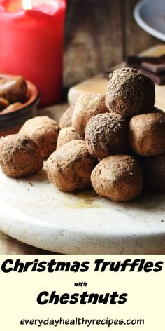 Christmas Truffles with Chestnuts This vegan Christmas truffles recipe is a lighter but no less delicious alternative to traditional chocolate truffles Perfect. Christmas Truffles, Vegan Christmas, Christmas Desserts, Christmas Christmas, Chocolate Truffles, Chocolate Recipes, Delicious Chocolate, Thanksgiving Recipes, Holiday Recipes