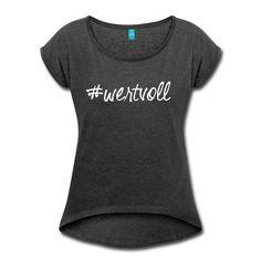 Du bist es dir wert. Es ist dir was wert. Zeig es allen! • Frauen T-Shirt im bequemen Boyfriend-Stil. Ein Klassiker!!