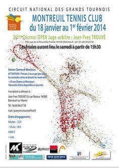 26e tournoi Open de Tennis. Du 18 janvier au 1er février 2014 à montreuil.
