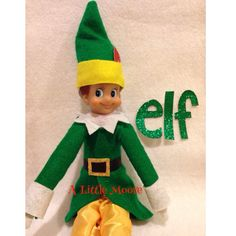 Elf on the Shelf meet Buddy the Elf from A Little Moore
