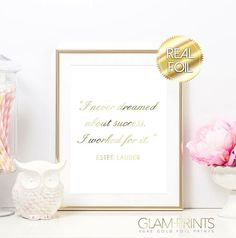 Estee Lauder Quote Dream Success Gold Foil Print by GlamPrintsShop