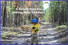 4 Safety Tips For Hiking with Toddlers -