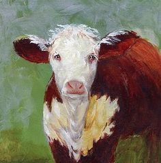 i don't know what it is about these cow paintings, but i LOVE 'em! Hereford Cattle, Milk The Cow, Bull Cow, Animals Beautiful, Beautiful Things, Farm Art, Cow Painting, Cow Art, Illustration Art