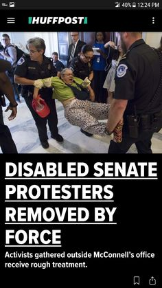 Capitol Police Drag Disabled Health Care Protesters from Their Wheelchairs in Front of Mitch McConnell's Office         The Trump administration has proposed a $600 billion cut to Medicaid. http://www.alternet.org/activism/capitol-police-drag-disabled-health-care-protesters-their-wheelchairs-front-mitch