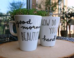 use these 'good morning beautiful + how do you do, handsome' matching cups for morning tea with your love. | the apothecary bee. #handsome #beautiful #ilovetea