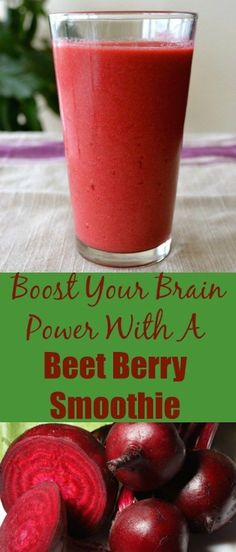 Boost Your Brain Power Beet Berry Smoothie. Healthy recipe with beets.