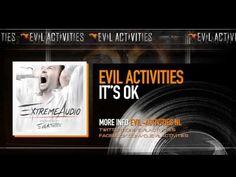 Evil Activities - It's Ok (Extreme Audio Album Preview) #bellgabba