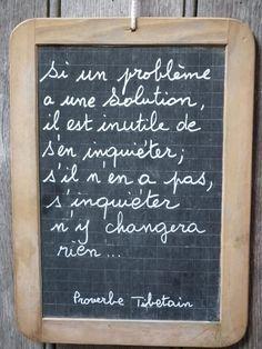 Problème - Proverbe Tibétain