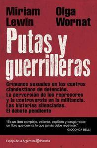 La dictadura en Argentina. .......estábamos desaparecidas, sin derechos, inermes, arrasada nuestra subjetividad. Su dominio sobre nosotras era absoluto. De ellos dependía que comiéramos, que durmiéramos, que respiráramos. Ellos eran nuestros dueños.....