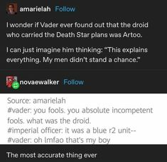 Tumblr Funny, Funny Memes, Hilarious, Star Wars Jokes, The Force Is Strong, Death Star, Clone Wars, Writing Prompts, Star Trek