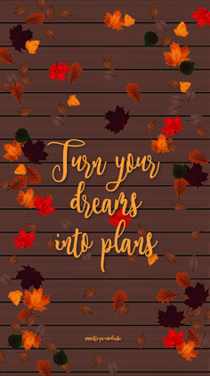 Autumn wallpaper for Smartphone – Long live autumn! – Turn your dreams into plans