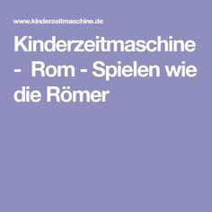 Kinderzeitmaschine - Rom-Spielen wie die Römer