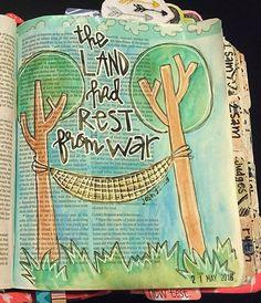 The land had rest from war Joshua . Scripture Art, Bible Art, Book Art, Bible Verses, New Bible, Faith Bible, Bible Study Journal, Art Journaling, Joshua Bible