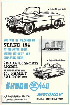 Skoda UK Cars - advert issued by Motokov, Czechoslovakia - 1957 Classic Motors, Classic Cars, Vintage Advertisements, Vintage Ads, Vw Group, Skoda Fabia, Car Brochure, Sports Models, Car Posters
