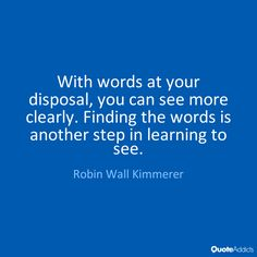 Robin Wall Kimmerer Quotes & Wallpapers | Quote Addicts