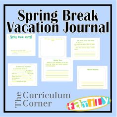 Spring Break Vacation Journal - great for families traveling for spring break!  Also includes a link to a spring journal perfect for children staying at home.  Free from www.thecurriculumcornerfamily.com!