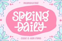 Spring Daily (Font) by Subectype · Creative Fabrica Cute Fonts, All Fonts, Awesome Fonts, Otf Font, Latest Fonts, Website Themes, Premium Fonts, Lowercase A, School Design
