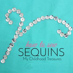Learn how to sew sequins with this 4 part, simple tutorial for beginners. Sewing sequins to your favorite outfit or leotard will add sparkle and creativity. Sewing Hacks, Sewing Tutorials, Sewing Patterns, Sewing Ideas, Sewing For Dummies, Beginners Sewing, How To Sew Sequins, Sequin Crafts, Altering Clothes