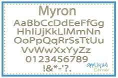 "Myron -  .25"",.50"", .75"", 1"", 1.5"", 2"" & 2.5""; Upper, Lower, Numbers & Punctuation"