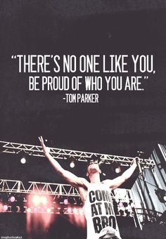 Great quote from Tom Parker of The Wanted!