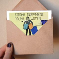 Strong Independent Woman Greeting Card | www.sweatstainsco.com/shop Sweat Stains, Independent Women, Young Women, Greeting Cards, Strong, Humor, Woman, Shop, Pit Stains
