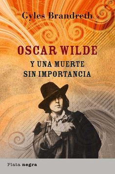 Buy Oscar Wilde y una muerte sin importancia by Gyles Brandreth and Read this Book on Kobo's Free Apps. Discover Kobo's Vast Collection of Ebooks and Audiobooks Today - Over 4 Million Titles! Oscar Wilde, Long Distance Quotes, 2pac Quotes, Missing You Quotes, Friendship Day Quotes, New Beginning Quotes, Summer Quotes, Thinking Quotes, Literatura